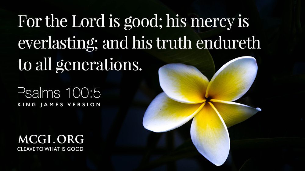 MCGI-Bible-verse-hope-God-is-good-merciful-truth-psalms-100-5