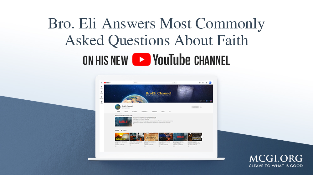 Bro. Eli Answers Most Commonly Asked Questions About Faith on His New YouTube Channel