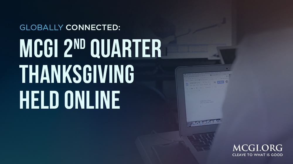 Globally Connected: MCGI 2nd Quarter Thanksgiving Held Online