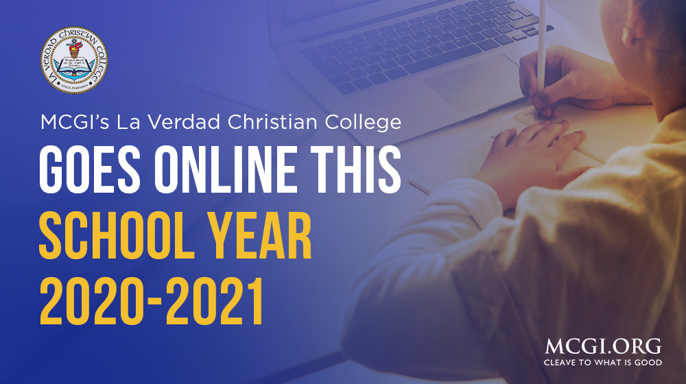 MCGI's La Verdad Christian College Goes Online this School Year 2020-2021
