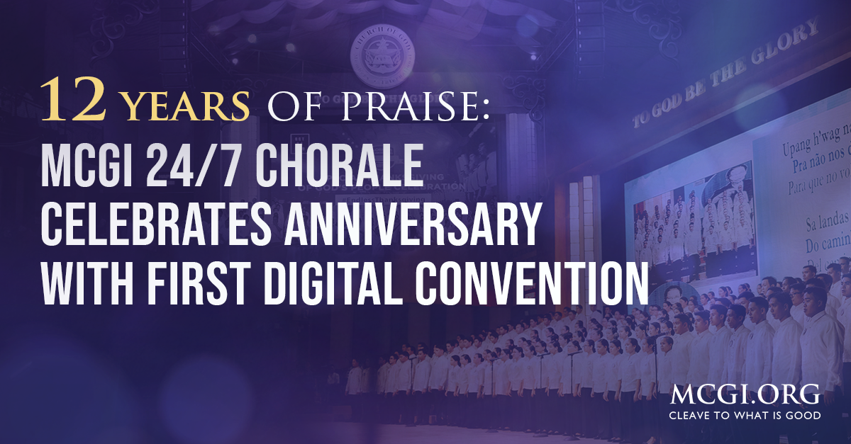 12 Years of Praise: MCGI 24/7 Chorale Celebrates Anniversary with First Digital Convention