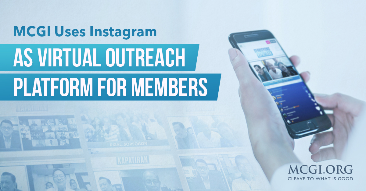 MCGI Uses Instagram as Virtual Outreach Platform for Members