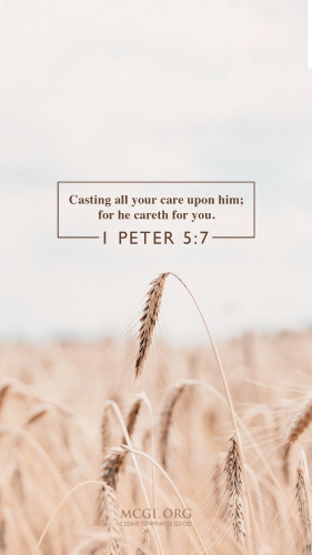 Casting all your care upon him  for he careth for you. - Phone