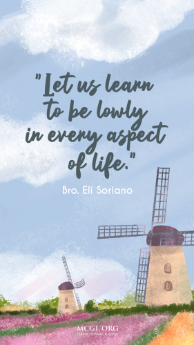 MCGI-MOBILE-DESKTOP-WALLPAPER-INSPIRATIONAL-QUOTE-BRO.ELI-LET-US-LEARN-TO-BE-LOWLY-IN-EVERY-ASPECT-OF-LIFE (1)